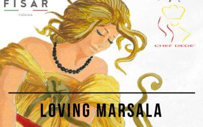 LOVING MARSALA