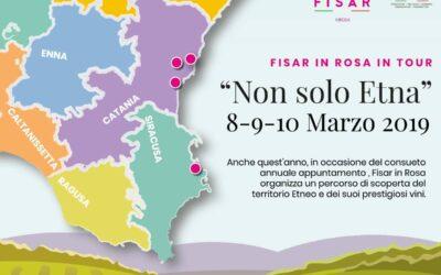"""10 marzo 2019: FISAR IN ROSA IN TOUR """"NON SOLO ETNA"""""""